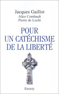 Pour un catéchisme de la liberté