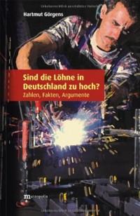 Sind die Löhne in Deutschland zu hoch ? (Livre en allemand)