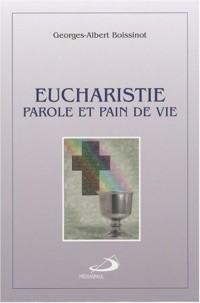 Eucharistie, parole et pain de vie