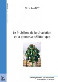 Le Problème de la circulation et la promesse télématique