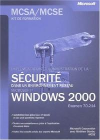 Implementer et administrer la securite reseau Win 2000 - livre de référence - français