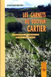 Carnets du Docteur Cartier, chronique de médecine rurale ordinaire
