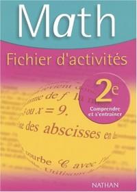 Mathématiques, 2nde (Fichier d'activités)