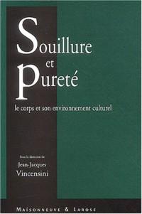 Souillure et pureté : Le Corps et son environnement culturel