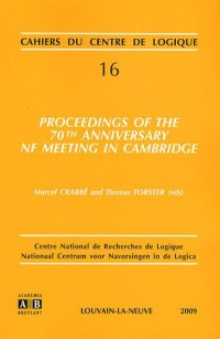 Proceedings of the 70th anniversary NF meeting in Cambridge