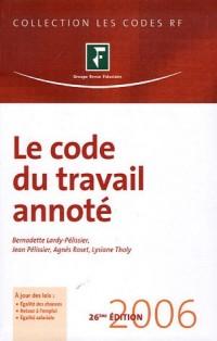 Le code du travail annoté 2006