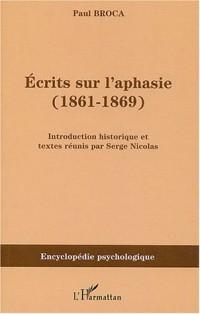 Ecrits sur l'aphasie (1861-1869)