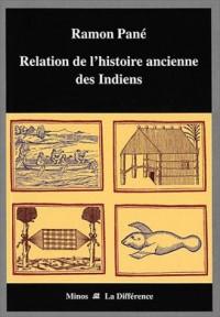 Relation de l'histoire ancienne des Indiens
