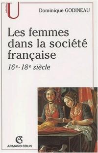 Les femmes dans la société française (XVIème-XVIIIème siècle)