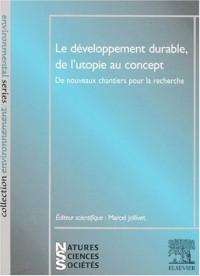 Developpement (le) durable, de l'utopie au concept