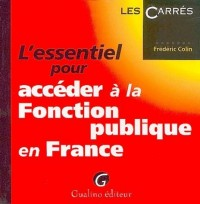 L'essentiel pour accéder à la Fonction publique en France