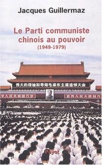 Le parti communiste chinois au pouvoir, 1949-1979