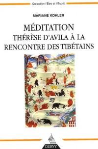 Méditation : Thérèse d'Avila à la rencontre des Tibétains