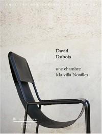 David Dubois - Une chambre à la Villa Noailles (édition limitée avec sérigraphie)