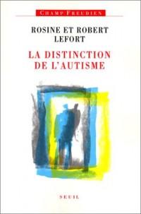 La distinction de l'autisme