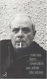 Conversations avec Antonio Lobo-Antunes