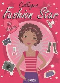 Collages Fashion Star : Top Modèles