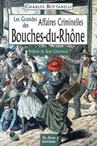 Bouches-du-Rhône Grandes Affaires Criminelles