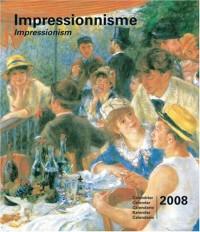 Calendrier 2008 Impressionnisme - Impressionism (15X18 cm)