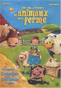 Avec Lola, je découvre les animaux de la ferme