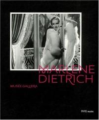 Marlene Dietrich : Création d'un mythe