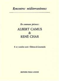 En commune présence : Albert Camus & René Char : 6 et 7 octobre 2000, Château de Lourmarin