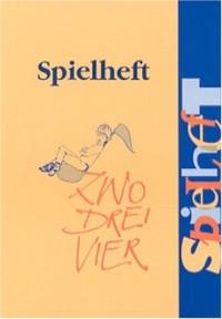 Spielheft zwo drei vier (Livre en allemand)