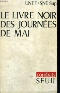 Le livre noir des journees de mai