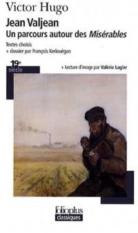 Jean Valjean : Un parcours autour des Misérables