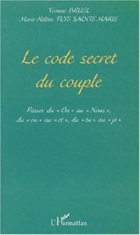 Le code secret du couple. Passer du