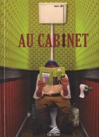 Au cabinet : Le grand livre de la distraction
