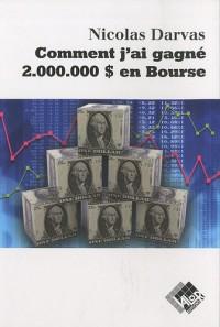 Comment j'ai gagné 2 000 000$ en Bourse