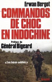 Commandos de choc en Indochine. (Les héros oubliés)