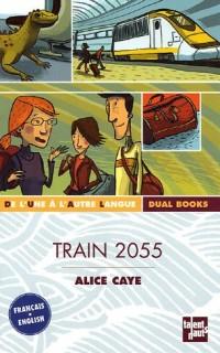 Train 2055 : Edition bilingue français-anglais