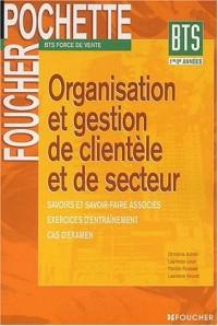 Foucher Pochette : Organisation et gestion de clientèle et de secteur, BTS