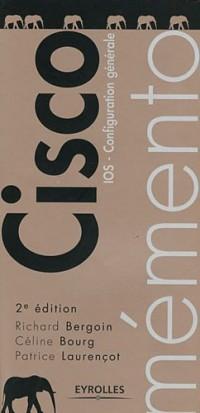 Memento Cisco, 2e Edition - Ios - Configuration Generale