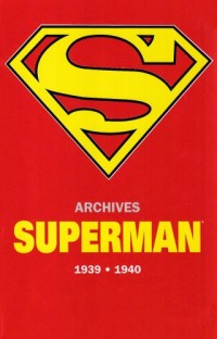 Superman Archives 1939-1940