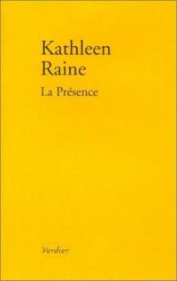 La Présence - Poèmes 1984-1987