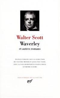 Waverley et Autres Romans : Waverley ou Il y a soixante ans - Le Nain noir