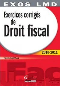 Exercices corrigés de Droit fiscal