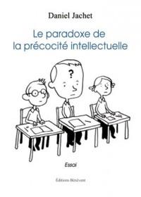 Le Paradoxe de la Precocite Intellectuelle