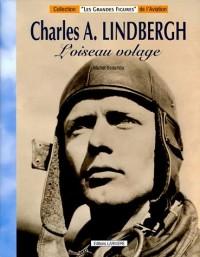 Charles A. Lindbergh : L'oiseau volage