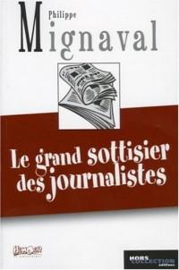 Le grand sottisier des journalistes