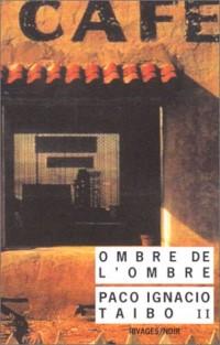L'Ombre de l'ombre