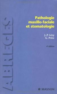 Pathologie maxillo-faciale et stomatologie