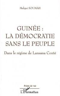 Guinée : la démocratie sans le peuple