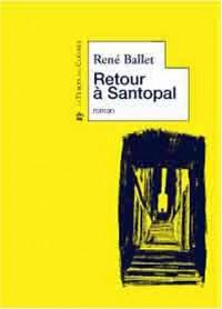 Retour à Santopal