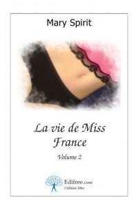 La vie de Miss France, volume 2