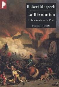 La Révolution, Tome 2 : Les autels de la peur