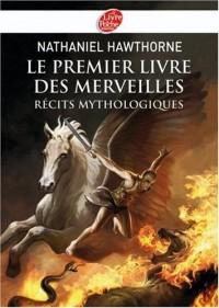 Le premier livre des merveilles : Récits mythologiques